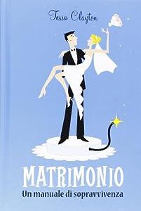 I 10 migliori libri sul matrimonio