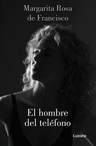 El hombre del teléfono / The Man on the Phone por Margarita Rosa De Francisco