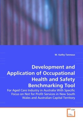 development-and-application-of-occupational-health-and-safety-benchmarking-tool-for-aged-care-indust