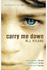 Carry Me Down Paperback