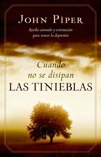 Cuando No Se Disipan Las Tinieblas/ When the Darkness Will Not Lift