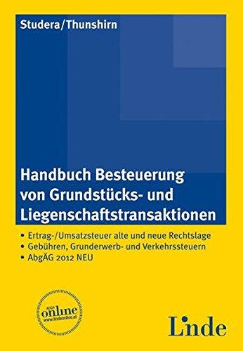 Handbuch Besteuerung von Grundstücks-/Liegenschaftstransaktionen