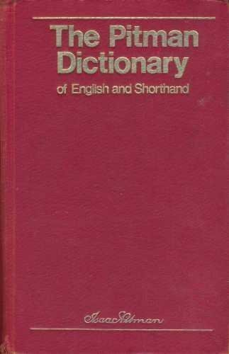 The Pitman Dictionary of English and Shorthand: New Era Revised Edition published by Financial Times Prentice Hall (1974)