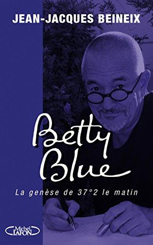 Betty blue par Jean-jacques Beineix