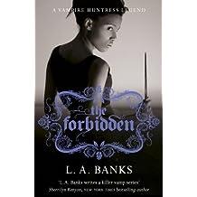 The Forbidden: A Vampire Huntress Legend Book