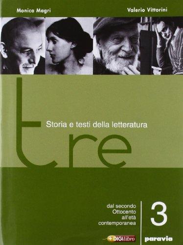 Tre. Storia e testi della letteratura. Per le Scuole superiori: 3