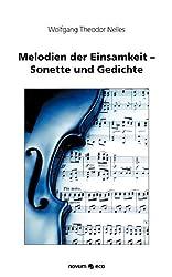Melodien der Einsamkeit-Sonette und Gedichte