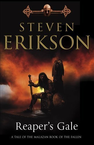 Reaper's Gale: Book Seven of The Malazan Book of the Fallen by Erikson, Steven (2009) Mass Market Paperback