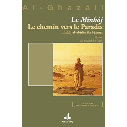 'Minhâj' (Le), Le Chemin vers le Paradis (Revivification des sciences de la religion)