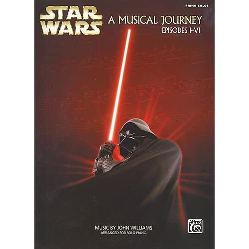 Star Wars: A Musical Journey Episodes I-VI. Partituras para Piano 1
