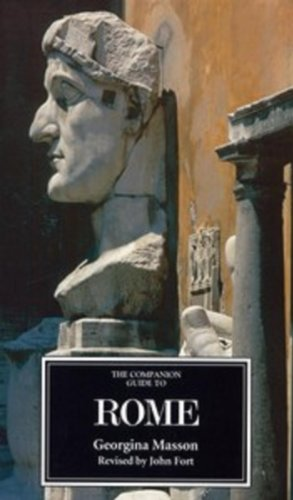 The Companion Guide to Rome (0) (Companion Guides) por Georgina Masson