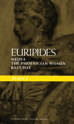 Plays: Medea; the Phoenician Women; Bacchae Bk. 1 (Classical Dramatists)
