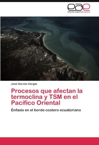 Procesos Que Afectan La Termoclina Y TSM En El Pacifico Oriental