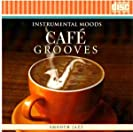 Cafe Grooves