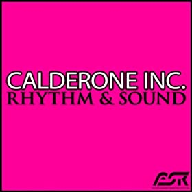 Calderone Inc.-Rhythm & Sound