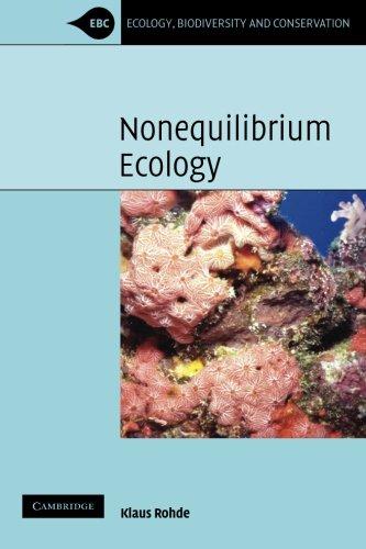Nonequilibrium Ecology Paperback (Ecology, Biodiversity and Conservation)