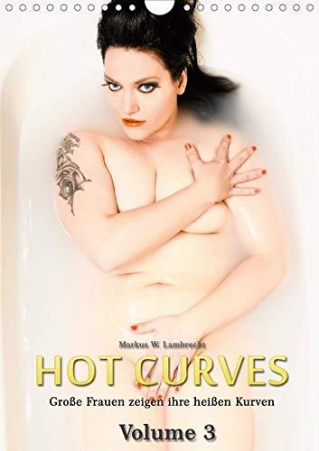 Nackten Körper Strumpf (Hot Curves Volume 3 (Wandkalender 2020 DIN A4 hoch): Große Frauen zeigen ihre heißen Kurven, Teil 3 (Monatskalender, 14 Seiten ) (CALVENDO Menschen))