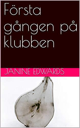Första gången på klubben (Swedish Edition)