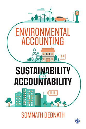 Environmental Accounting, Sustainability and Accountability