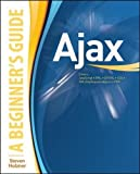 Essential Skills--Made Easy!   Learn how to use Ajax (Asynchronous JavaScript and XML) to create Web applications that mirror the richness of desktop applications. Using easy-to-follow examples, Ajax: A Beginner's Guide gets you started working wi...