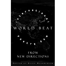 World Beat: International Poetry Now from New Directions (New Directions Paperbook) by Eliot Weinberger (2007-07-22)