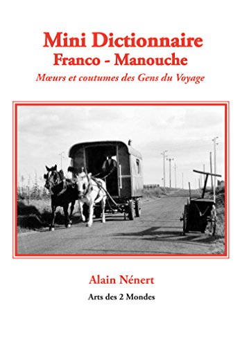 Mini Dictionnaire Franco - Manouche par Alain Nénert