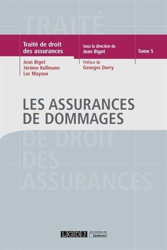 Les assurances de dommages par Jean Bigot
