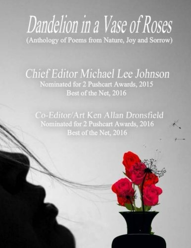 Price comparison product image Dandelion In A Vase of Roses: A Poetry Anthology Of Diverse Poets and Countries