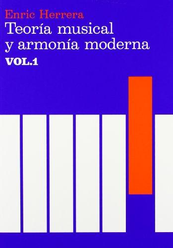 Teoría musical y armonía moderna (Música) por Enric Herrera