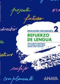 Refuerzo de Lengua 2. - 9788466759373 por Mª del Mar Garzón Hernández