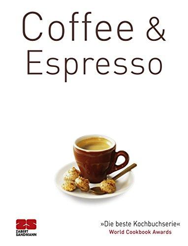 Für Rezept Cappuccino (Coffee & Espresso (Trendkochbücher 18))