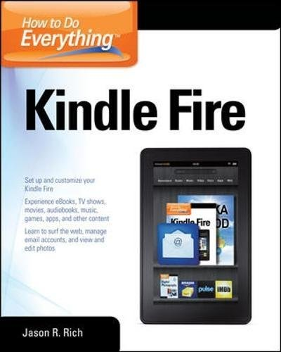 How to Do Everything Kindle Fire (How To Watch Tv Shows)