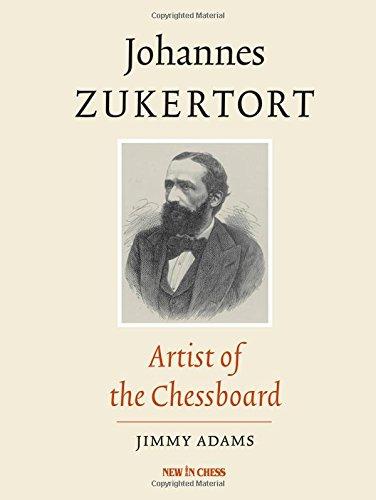 Johannes Zukertort: Artist of the Chessboard por Johannes Zukertort