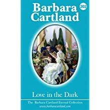 202. Love in the Dark (The Eternal Collection)