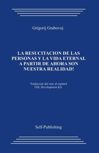 Descargar Libro La resurreccion de las personas y la vida eternal_Espa de Grigori Grabovoi