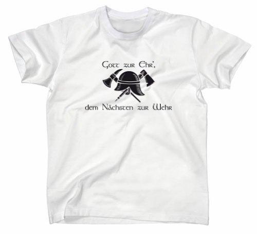 Feuewehr T-Shirt, Gott zur Ehr dem nächsten zur Wehr, weiss, M