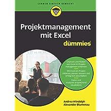 Projektmanagement mit Excel für Dummies (German Edition)