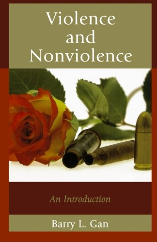 Violence and Nonviolence: An Introduction (Studies in Social, Political, and Legal Philosophy)