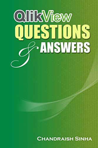 Qlikview questions and answers guide to qlikview and faqs ebook qlikview questions and answers guide to qlikview and faqs by sinha chandraish fandeluxe Image collections