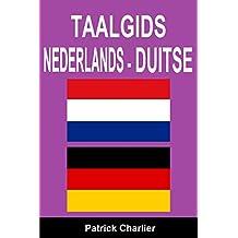 Taalgids NEDERLANDS DUITSE (Dutch Edition)
