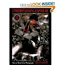 Understanding exposure by Bryan F Peterson (1990-08-02)