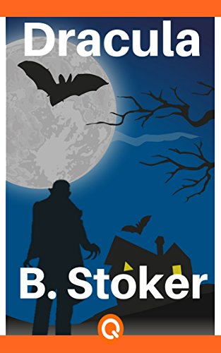 Dracula: Bram Stoker - Illustrated (Q U O R A) (English Edition) de [Stoker