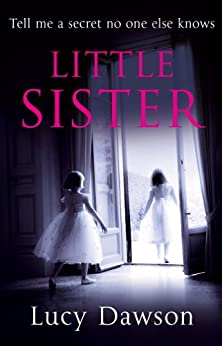 Little Sister by [Dawson, Lucy]