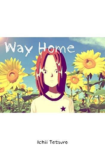 Way Home (English Edition)