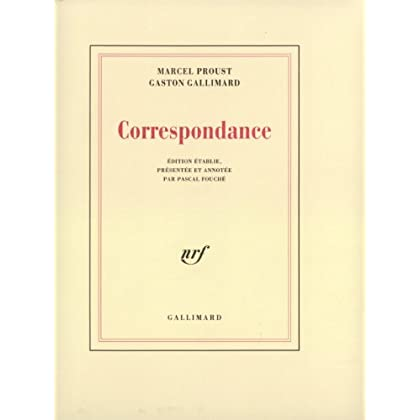 Correspondance, Marcel Proust, Gaston Gallimard : 1912-1922