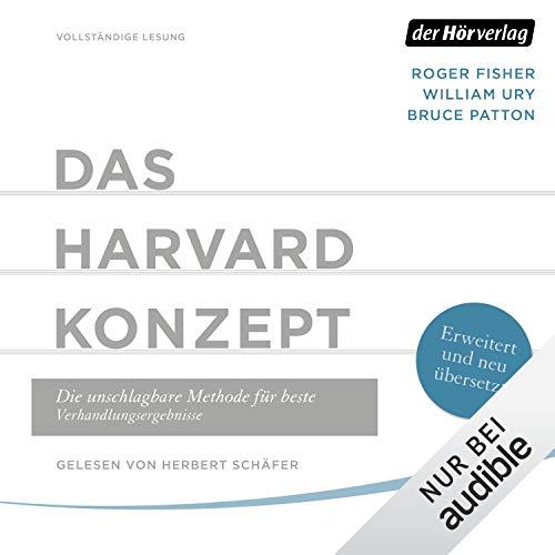 Das Harvard-Konzept: Die unschlagbare Methode für beste Verhandlungsergebnisse Fisher Audio