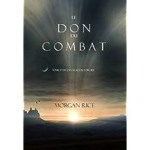 Le Don du Combat (Tome 17 De L'anneau Du Sorcier) (L'anneau Du Sorcier)