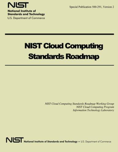 NIST Cloud Computing Standards Roadmap por U.S. Department of Commerce