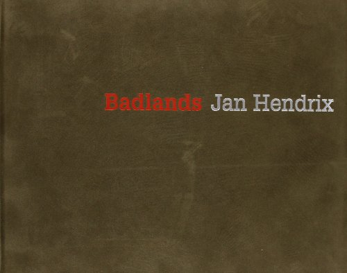 Badlands. Jan Hendrix