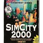 Sim City 2000 - Strategy Guide de S. Schafer